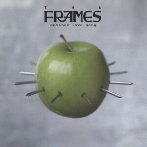 Frames ‎– Another Love Song