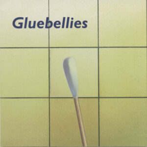 Gluebellies ‎– Chemical Light