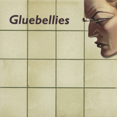 Gluebellies ‎– You Can