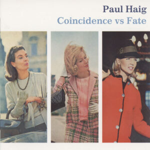 Paul Haig ‎– Coincidence vs Fate