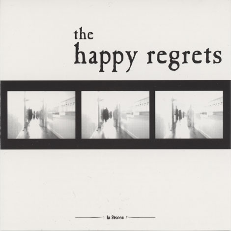 Happy Regrets – Happy Regrets