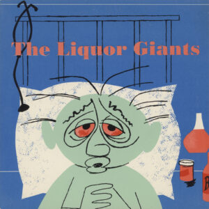 Liquor Giants – Just Might Cry