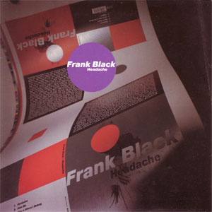 Frank Black - Headache