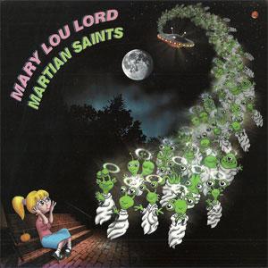 Mary Lou Lord - Martian Saints