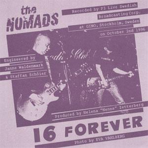 Nomads – 16 Forever (live)