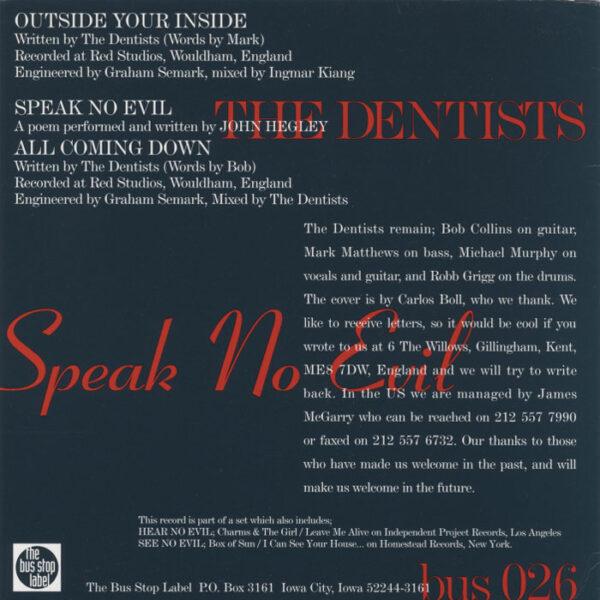 Dentists – Speak No Evil