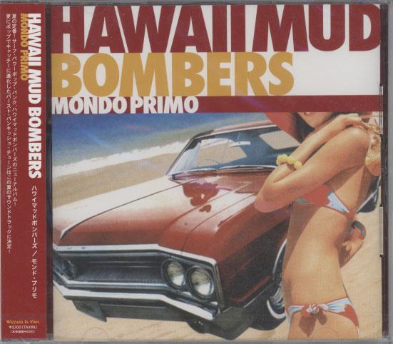 Hawaii Mud Bombers – Mondo Primo