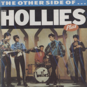 Hollies ‎– The Other Side Of... Plus