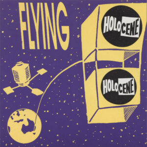 Holocene ‎– Flying