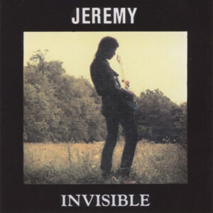 Jeremy ‎– Invisible