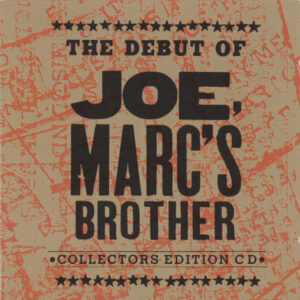 Joe, Marc's Brother ‎– The Debut Of Joe, Marc's Brother