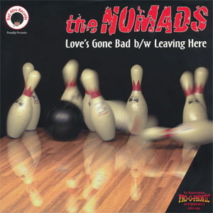 Nomads ‎– Love's Gone Bad