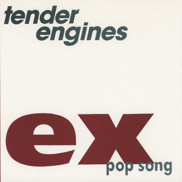Tender Engines – Ex-Pop Song