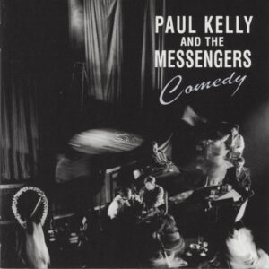 Paul Kelly – Comedy