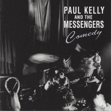 Paul Kelly – Comedy