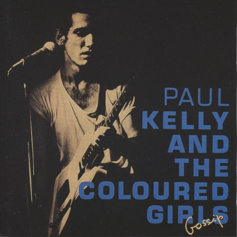 Paul Kelly – Gossip