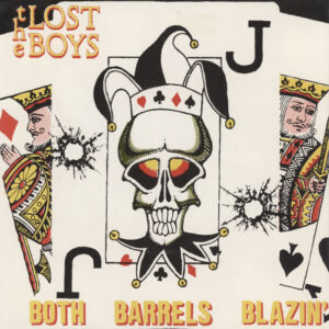Lost Boys ‎– Both Barrels Blazin'