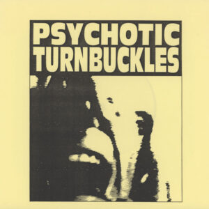 Psychotic Turnbuckles ‎– The American Ruse
