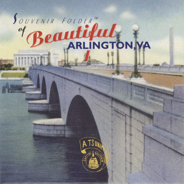 Tsunami – Souvenir Folder Of Beautiful Arlington, VA
