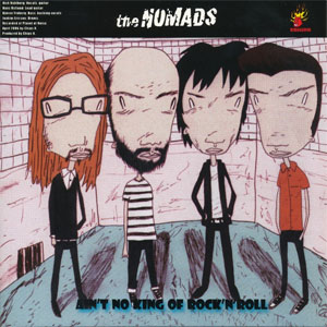 Nomads ‎– Ain't No King Of Rock'N'Roll