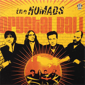 The Nomads ‎– Crystal Ball