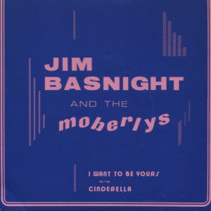 Jim Basnight And The Moberlys – I Want To Be Yours