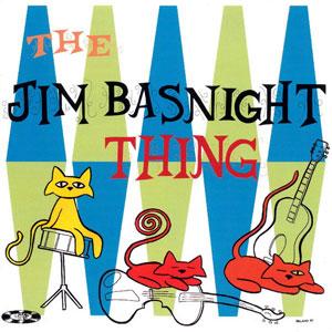Jim Basnight – The Jim Basnight Thing