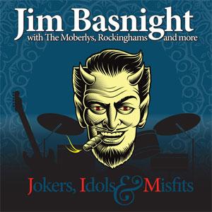 Jim Basnight – Jokers, Idols & Misfits