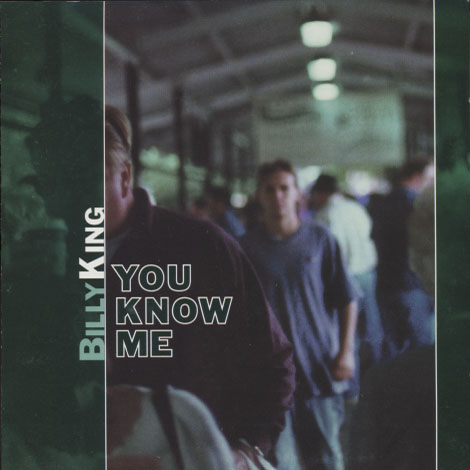 Billy King – You Know Me