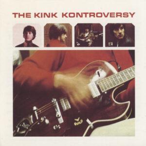 Kinks – The Kink Kontroversy