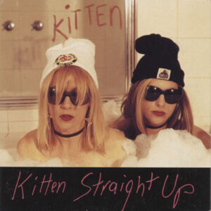 Kitten ‎– Straight Up