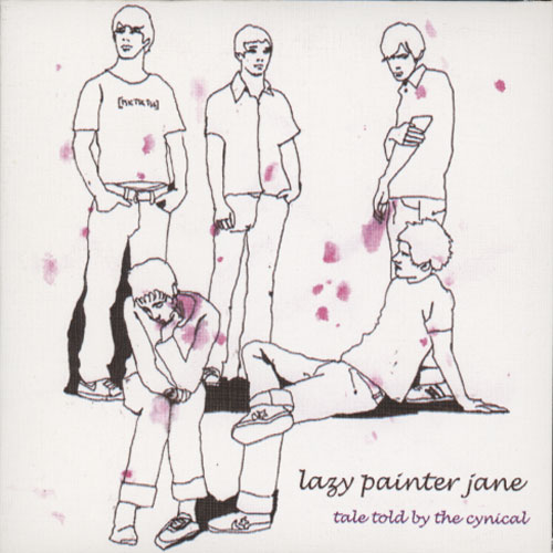 Lazy Painter Jane – Tale Told By The Cynical