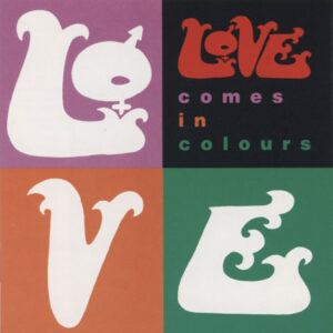 Love ‎– Comes In Colours