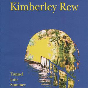 Kimberley Rew – Tunnel Into Summer