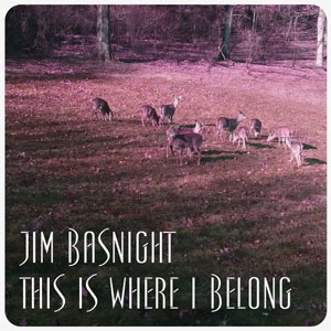 Jim Basnight - This Is Where I Belong