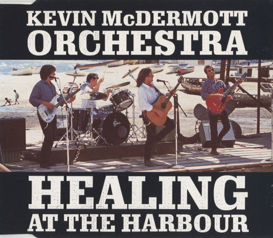 Kevin McDermott Orchestra – Healing At The Harbour