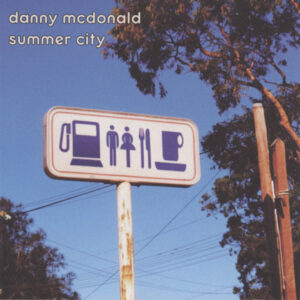 Danny Mcdonald ‎– Summer City