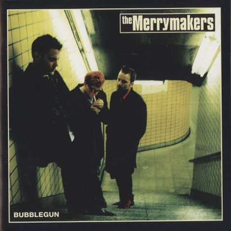 Merrymakers – Bubblegun