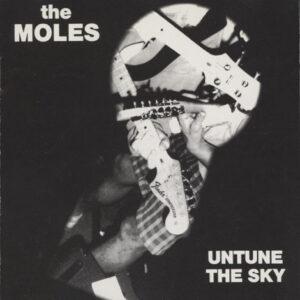 Moles – Untune The Sky