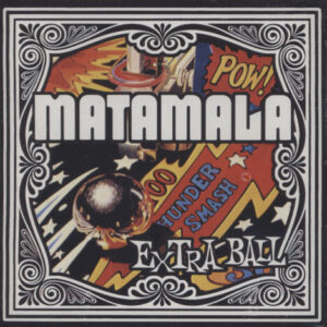 Matamala – Extra Ball