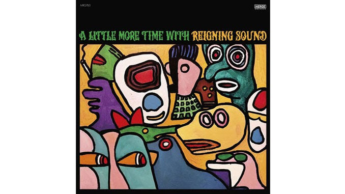 Reigning Sound – A Little More Time With