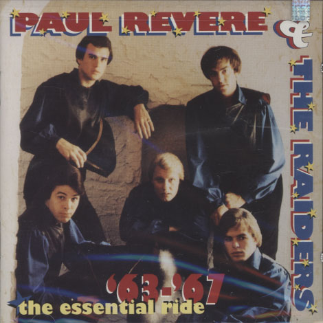 Paul Revere & The Raiders – The Essential Ride '63-'67