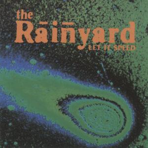 Rainyard – Let It Speed