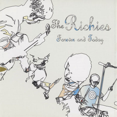 Richies – Forever And Today