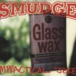 Smudge – Impractical Joke