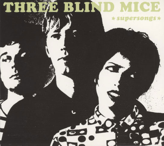 Three Blind Mice – Supersongs