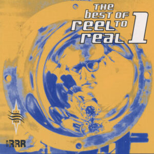 Various – The Best Of Reel To Real 1