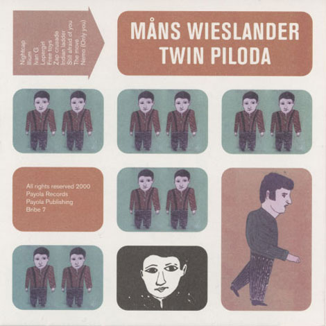 Måns Wieslander – Twin Piloda