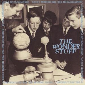 Wonder Stuff – Construction For The Modern Idiot